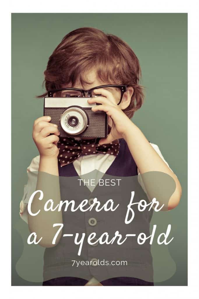 Best Camera For A 7 Year Old 7 Year Olds